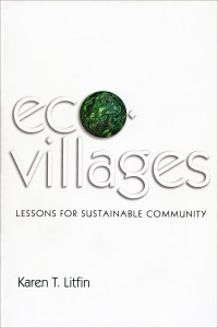 """Ecovillages: Lessons for Sustainable Community"" was published by Polity. Image credit: University of Washington"