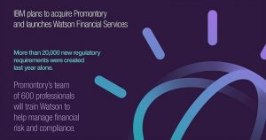 Promontory's team of 600 professionals will train Watson to help manage financial risk and compliance. (Image cedit: IBM)