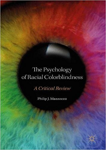 The Psychology of Racial Colorblindness: A Critical Review. Image credit: Ohio State University