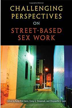 'Challenging Perspectives on Street-Based Sex Work' is published by Temple University Press. Image credit: University of Delaware